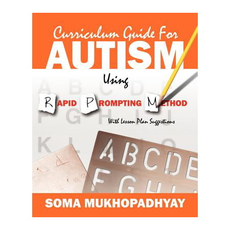 Curriculum Guide for Autism Using Rapid Prompting Method : With Lesson Plan Suggestions