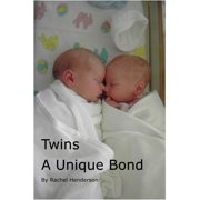 Twins: A Unique Bond - eBook