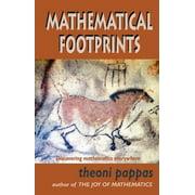Mathematical Footprints: Discovering Mathematics Everywhere (Paperback)