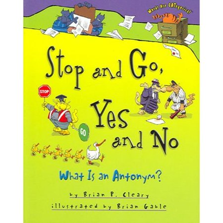 Stop And Go  Yes And No  What Is An Antonym