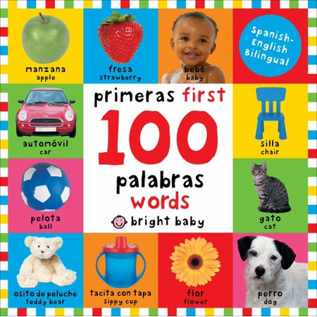 First 100 Words Bilingual  Primeras 100 Palabras   Spanish English Bilingual