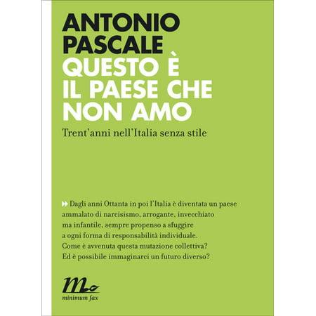 Questo è il paese che non amo. Trent'anni nell'Italia senza stile - eBook (Sonnenbrillen Stile 2017)