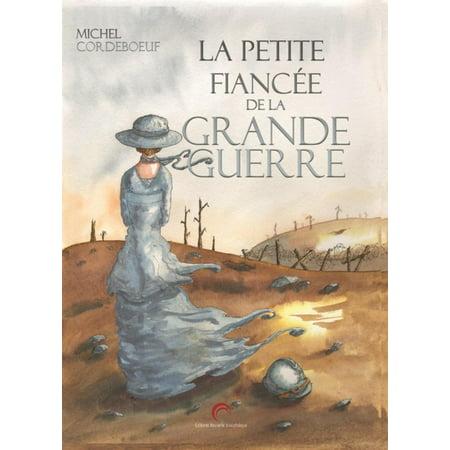 La Petite fiancée de la Grande guerre -