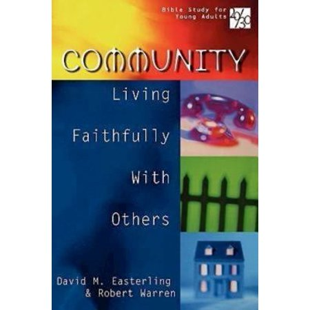 20 30 Bible Study For Young Adults  Community  Living Faithfully With Others