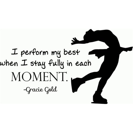 Custom Designs I Perform My Best When I Stay Fully In Each Moment (Gracie Gold) Ice Skating Quote Sign / Banner