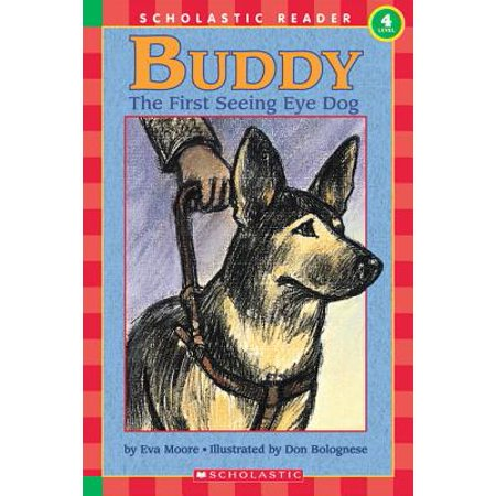 Buddy : First Seeing Eye Dog, the (Level 4) (The First Dog In Space Laika Information)