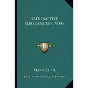 Radioactive Substances (1904)