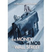 The Money the Mob and Wall Street