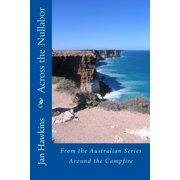 Across the Nullabor : Around the Campfire