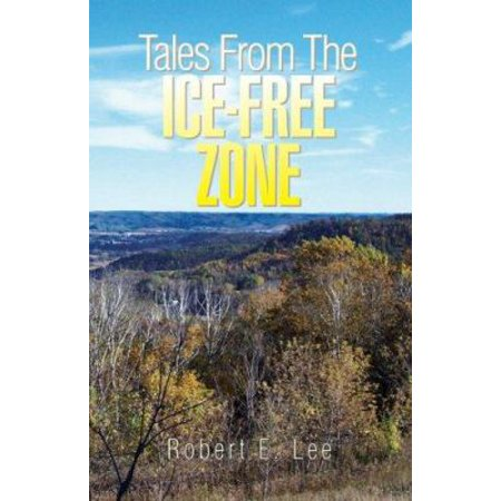 Tales From The Ice Free Zone  Hardback