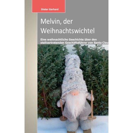 Melvin, der Weihnachtswichtel - eBook