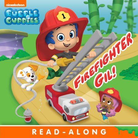 Firefighter Gil! (Bubble Guppies) - eBook