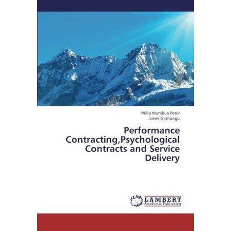 Performance Contracting  Psychological Contracts And Service Delivery