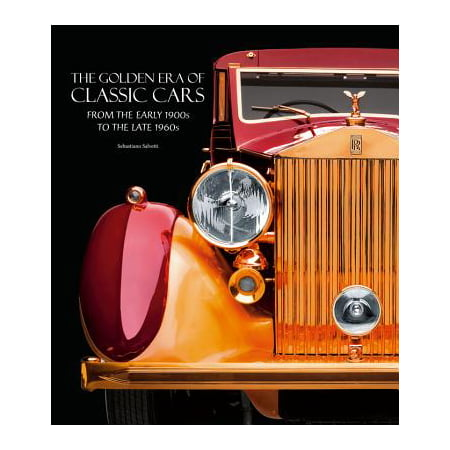 The Golden Era of Classic Cars : From the Early 1900s to the Late - Halloween Early 1900s
