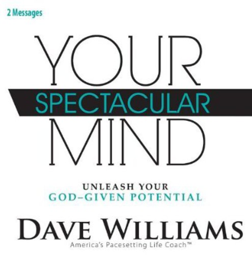 Your Spectacular Mind: Unleash Your God-Given Pote