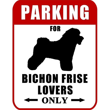 Bichon Frise Dog Art - Parking for Bichon Frise Lovers Only (Red Ver.) 9