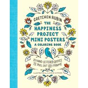 The Happiness Project Mini Posters: A Coloring Book : 20 Hand-Lettered Quotes to Pull Out and Frame