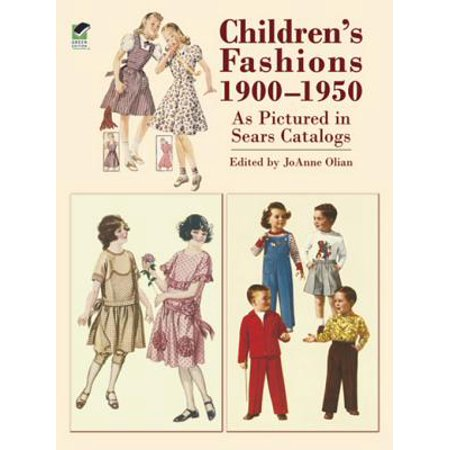 Children's Fashions 1900-1950 As Pictured in Sears Catalogs - eBook