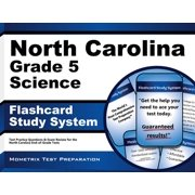 North Carolina Grade 5 Science Flashcard Study System: North Carolina EOG Test Practice Questions & Exam Review for the North Carolina End-of-Grade Tests