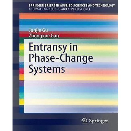 Entransy In Phase Change Systems  2014   Springerbriefs In Applied Sciences And Technology   Springer