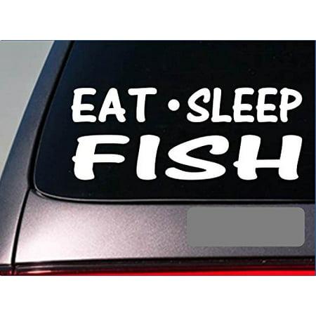 "Eat Sleep Fish Sticker *G881* 8"" vinyl bass boat fishing rod reel spinner bait"