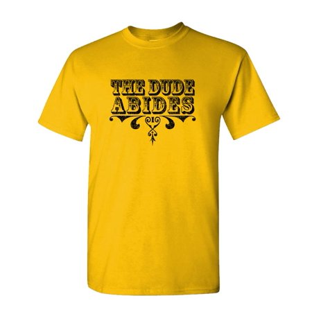 THE DUDE ABIDES - lebowski funny movie - Cotton Unisex T-Shirt (Old Dudes Rule T Shirt)