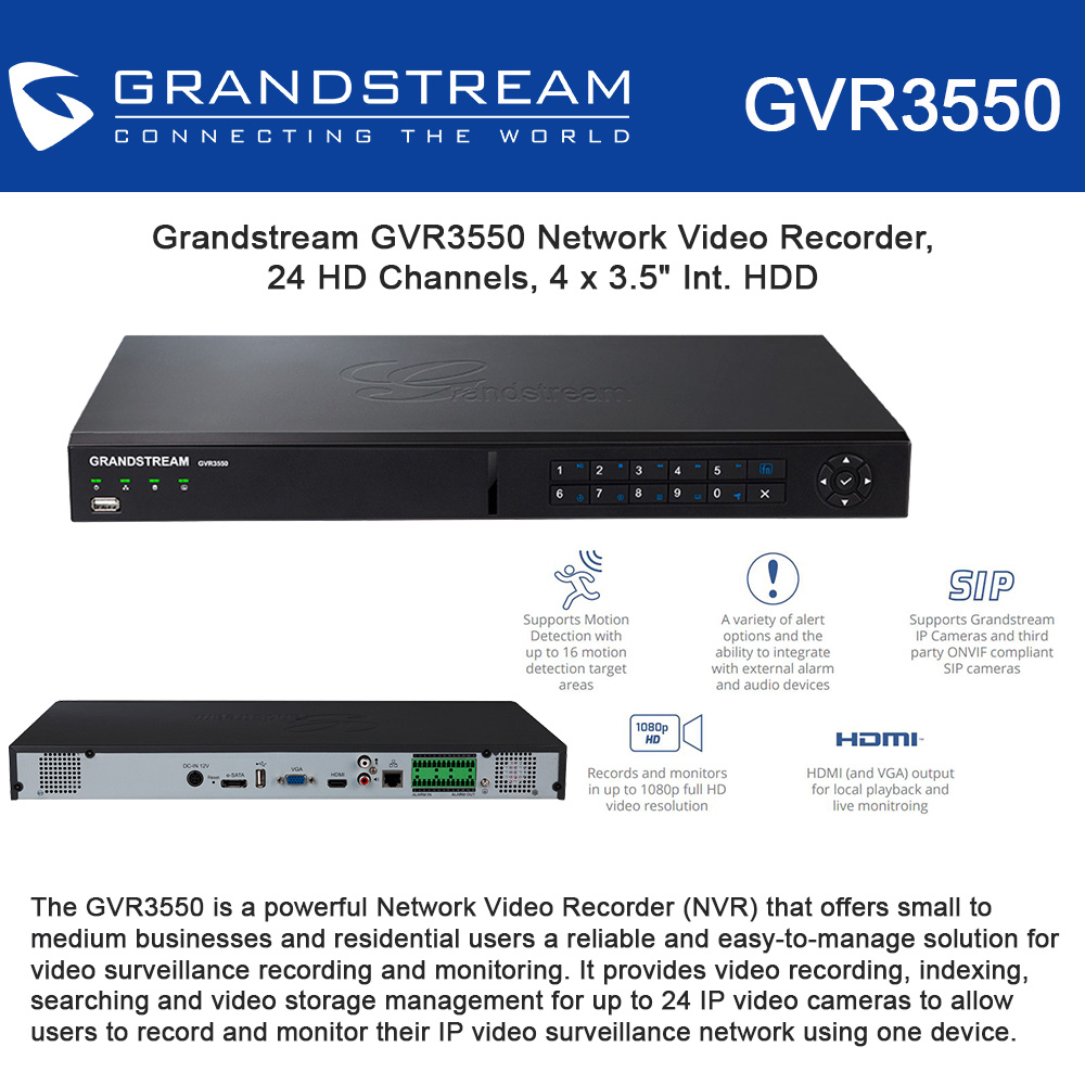 "Grandstream GVR3550 Network Video Recorder, 24 HD Channels, 4 x 3.5"" Int. HDD"