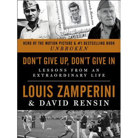Don't Give Up, Don't Give In - eBook