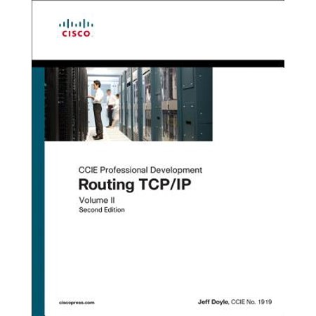 Tcp Ip Routing (Routing TCP/IP, Volume II : CCIE Professional)