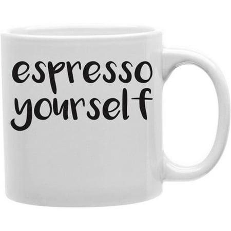 Imaginarium Goods CMG11-IGC-ESPRESSO Espresso Yourself 11 oz Ceramic Coffee Mug ()
