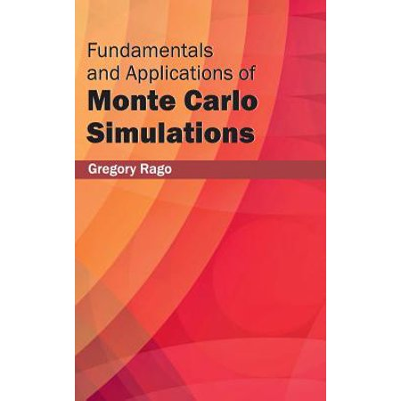 Fundamentals and Applications of Monte Carlo