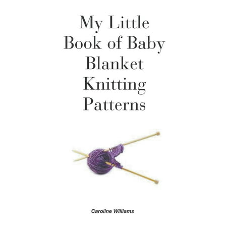 My Little Book of Baby Blanket Knitting Patterns (Paperback)