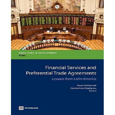 Financial Services And Preferential Trade Agreements  Lessons From Latin America