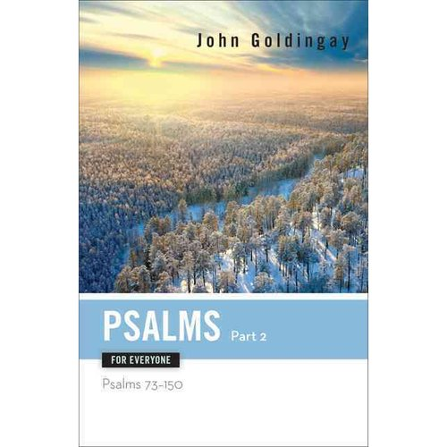 Psalms for Everyone: Psalms 73-15