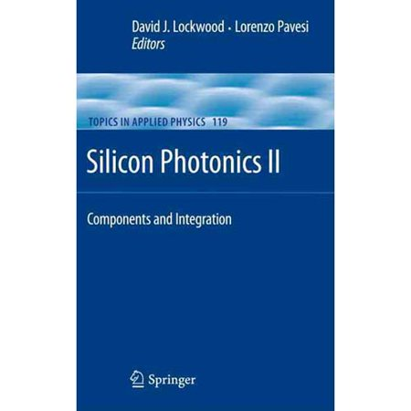 Silicon Photonics Ii  Components And Integration