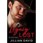 Legacy Lost (Hell's Valley, Book 2) - eBook