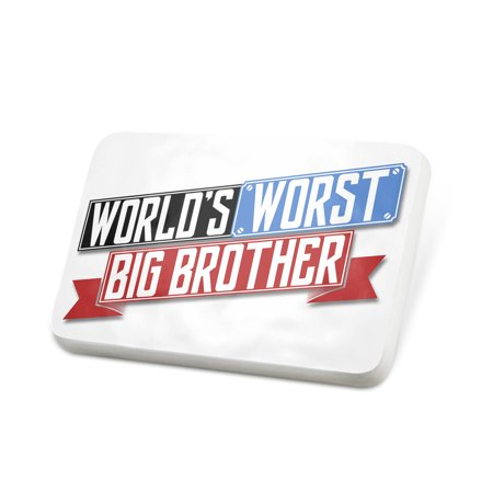 Porcelein Pin Funny Worlds worst Big Brother Lapel Badge – NEONBLOND