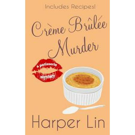 Creme Brulee Murder - eBook (Brulee 3 Light)