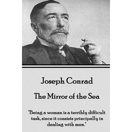 Joseph Conrad - The Mirror of the Sea :
