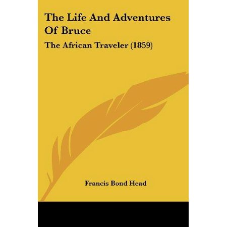 The Life and Adventures of Bruce: The African Traveler (1859) - image 1 of 1