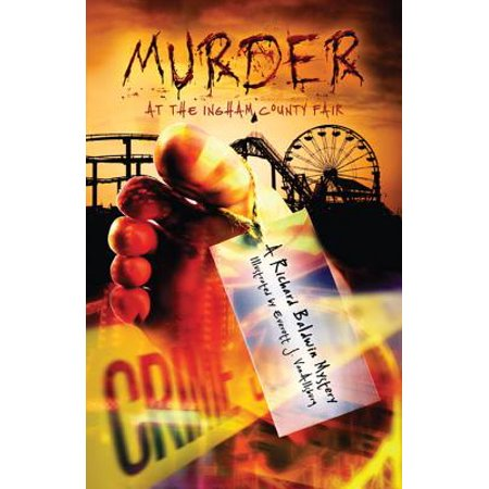Murder at the Ingham County Fair