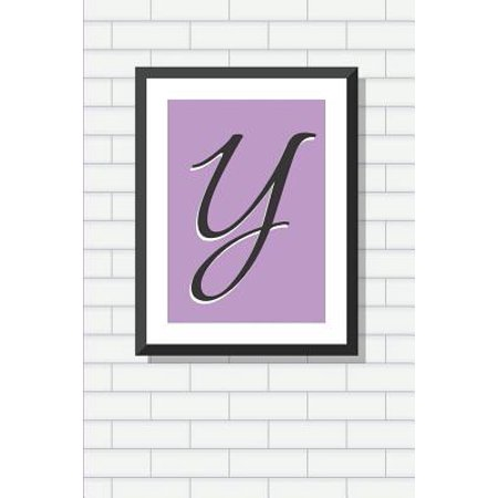 Initial Y Personalized Blank Lined Journal Notebook: A Daily Diary, Composition or Log Book, Gift Idea for Someone Whose Name Starts with the Letter Y (Christmas Gifts That Start With The Letter A)