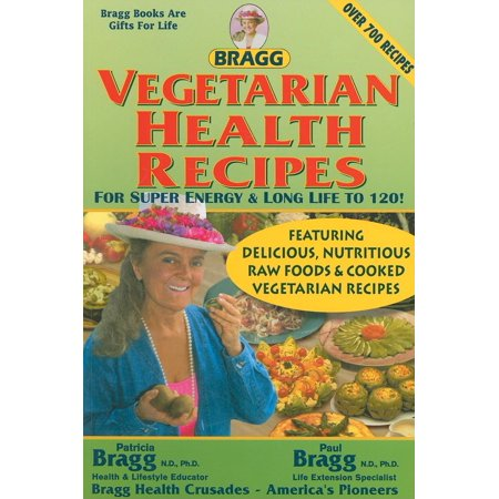 Vegetarian Sauce Recipes - Vegetarian Health Recipes for Super Energy & Long Life to 120!