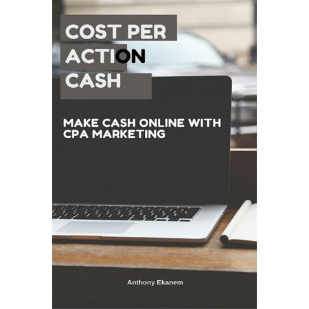 Cost Per Action Cash - eBook