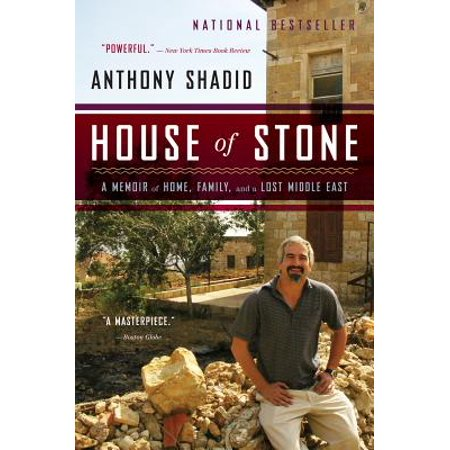 House of Stone : A Memoir of Home, Family, and a Lost Middle