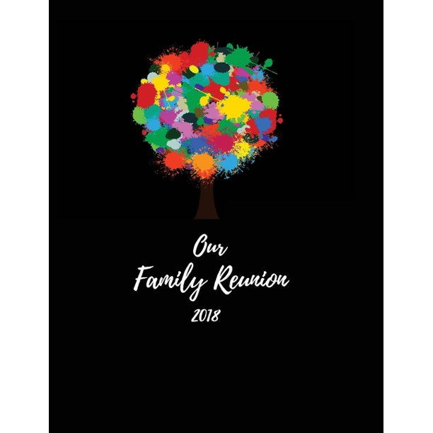 Stewart Family Reunion 2018 Home: Our Family Reunion 2018: Family Reunion Guestbook