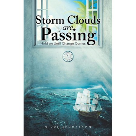 Storm Clouds Are Passing - eBook