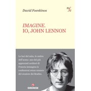 Imagine. Io, John Lennon - eBook