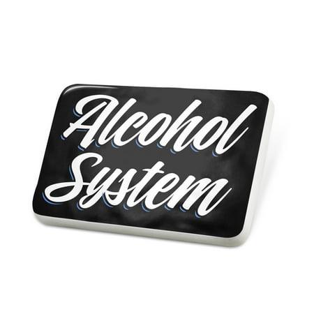 Porcelein Pin Classic design Alcohol System Lapel Badge – NEONBLOND