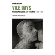 Vile Days : The Village Voice Art Columns, 1985-1988